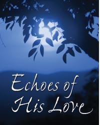 echoes of his love